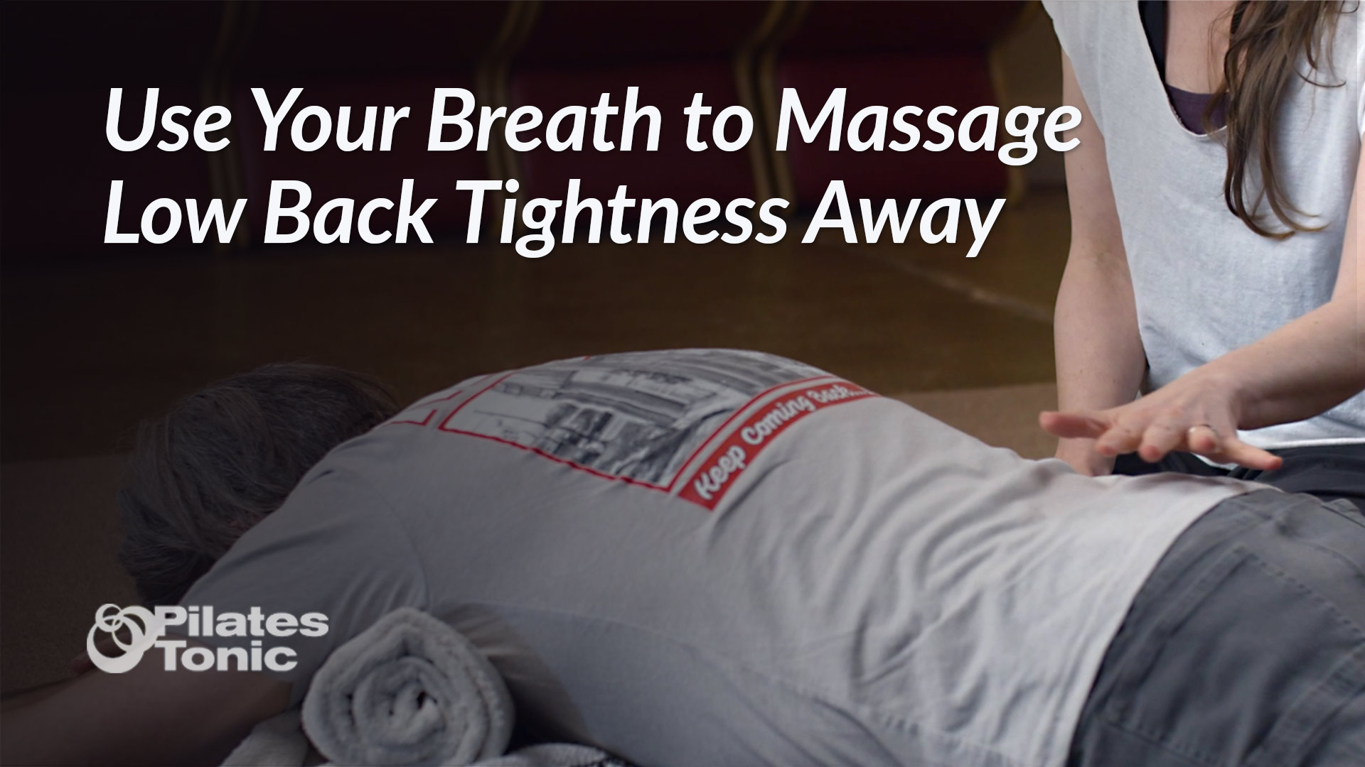 Use Your Breath to Massage Low Back Tightness Away
